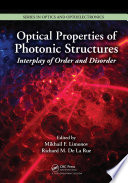 Optical Properties Of Photonic Structures : shaft into the still burgeoning subject...
