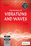 THE PHYSICS OF VIBRATIONS AND WAVES  6TH ED