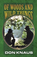 Of Woods And Wild Things