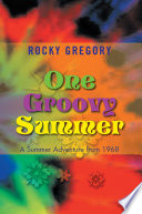 One Groovy Summer Book About Two Young Adults Seeking Fun