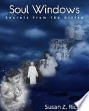 Soul Windows    Secrets from the Divine