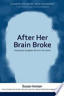 After Her Brain Broke