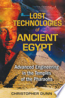 Lost Technologies of Ancient Egypt
