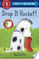 Drop It, Rocket!