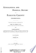 Genealogical and Personal History of Fayette County Pennsylvania