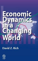 Economic Dynamics In A Changing World book