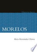 Morelos  Historia breve