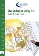 The Sarbanes-Oxley Body of Knowledge SOXBoK: An Introduction
