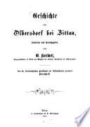 Geschichte von Olbersdorf bei Zittau, bearbeitet und herausgegeben von G. Korschelt