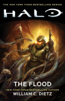 HALO: The Flood : evolved featuring the master chief—part of the...