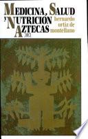 Medicina  salud y nutrici  n aztecas
