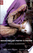 Indian English Poetry and Fiction