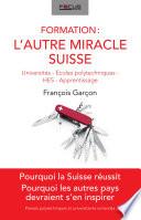 Formation: l'autre miracle suisse