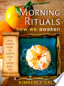 Morning Rituals   How We Awaken