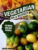 Vegetarian on a Budget Book PDF