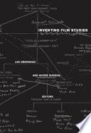 Inventing Film Studies