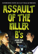 Assault of the Killer B s
