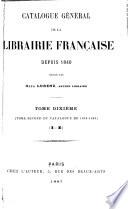 Catalogue g  n  ral de la librairie fran  aise  1876 1885