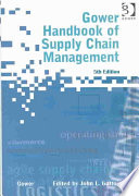 Gower Handbook Of Supply Chain Management : supplies and distributing materials to business...
