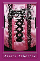 Two Cuckolding Stories and the Rock Star s Bi FemDom Training
