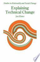 Explaining Technical Change