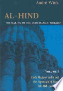 Al Hind  the Making of the Indo Islamic World