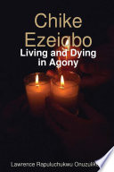 Chike Ezeigbo   Living and Dying in Agony