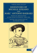Despatches of Michele Suriano and Marc  Antonio Barbaro
