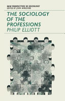 The Sociology Of The Professions book
