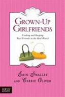 Grown Up Girlfriends