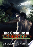 The Creature In The Forest :Paranromal Erotic Sex Story