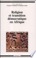 Religion et transition démocratique en Afrique