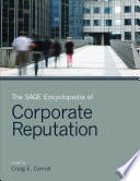The Sage Encyclopedia Of Corporate Reputation