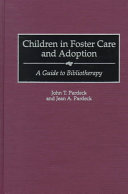Children in Foster Care and Adoption