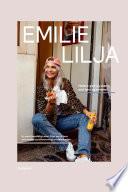 Emilie Lilja - Hellere glad og stærk end tynd og svimmel