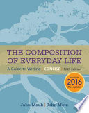 The Composition of Everyday Life  Concise  2016 MLA Update