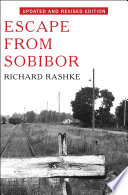 Ebook Escape from Sobibor Epub Richard Rashke Apps Read Mobile