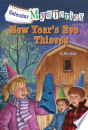 Calendar Mysteries  13  New Year s Eve Thieves
