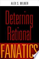 Deterring Rational Fanatics