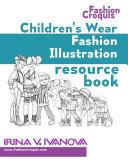 Children s Wear Fashion Illustration Resource Book
