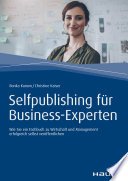 Self Publishing f  r Business Experten
