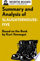 Summary and Analysis of Slaughterhouse Five