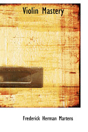 Violin Mastery Present Volume Of Intimate Talks
