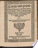 Kurtze und gründliche Erklerung, in welchen Puncten D. Luther und die man Calvinisch nen[n]et, in der Lehr vom H. Abendmal einig und auch streittig seyn