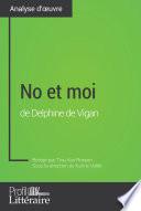 No et moi de Delphine de Vigan  Analyse approfondie