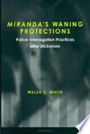 Miranda s Waning Protections