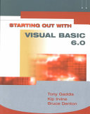 Starting Out With Visual Basic 6 0
