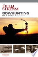 Field   Stream Bowhunting Handbook  New and Revised