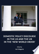Domestic Policy Discourse in the US and the UK in the  New World Order
