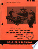 Nuclear weapons maintenance specialist